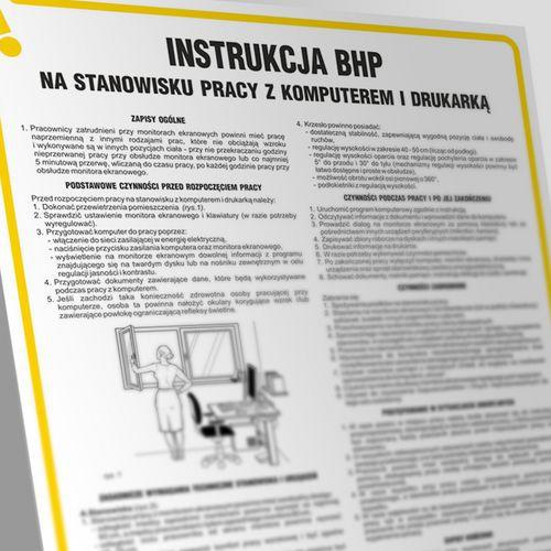 Instrukcja postępowania na stanowisku pracy z komputerem i drukarką 24,5 X 35 nieświec. płyta cienka PCV