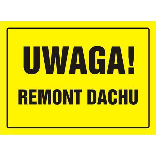 Uwaga! Remont dachu