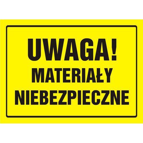 Uwaga! Materiały niebezpieczne