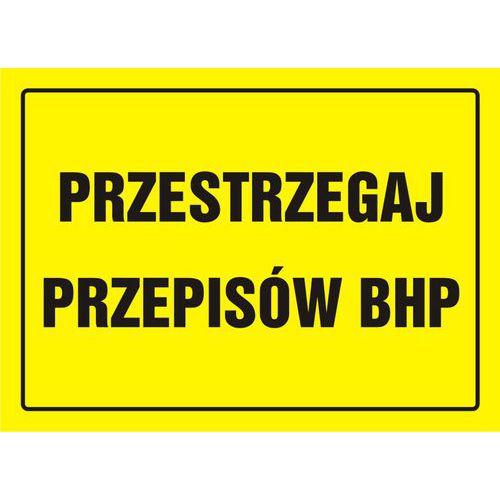 Przestrzegaj przepisów BHP